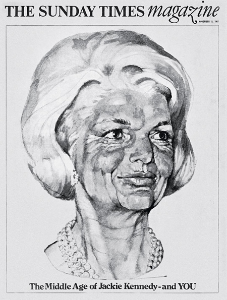 『ジャッキー・ケネディ、そしてあなたの中年期』サンデー・タイムズ・マガジン Times Newspapers(1968年ブラックペンシル受賞作品)