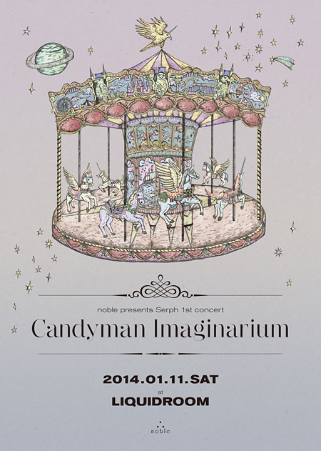 『noble presents Serph 1st concert「Candyman Imaginarium」』フライヤービジュアル