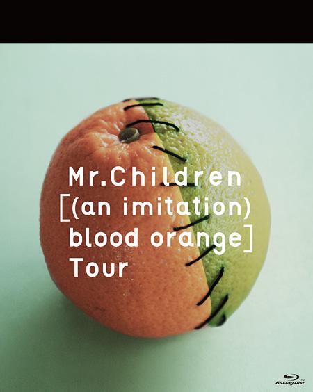 Mr.Children『Mr.Children[(an imitation) blood orange]Tour』(Blu-ray)ジャケット