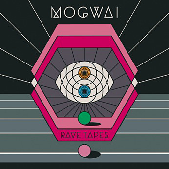 Mogwai『Rave Tapes』ジャケット