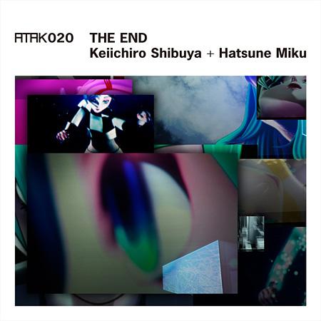 渋谷慶一郎+初音ミク『ATAK020 THE END Keiichiro Shibuya+Hatsune Miku』完全生産限定盤ジャケット