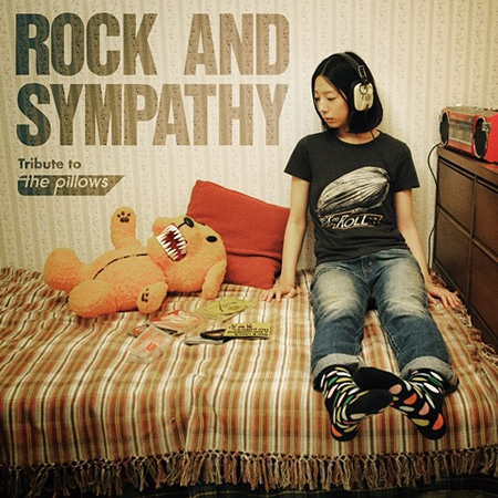 V.A.『ROCK AND SYMPATHY -tribute to the pillows-』ジャケット