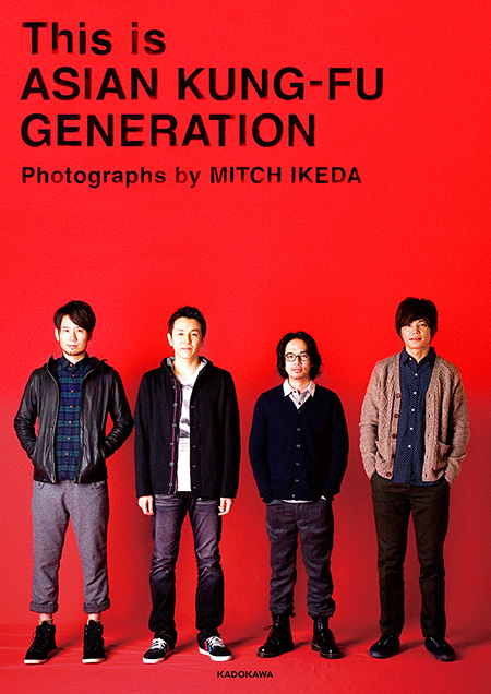 『This is ASIAN KUNG-FU GENERATION Photographs by MITCH IKEDA』表紙