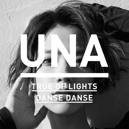 Una『TrueofLights/DanseDanse』ジャケット