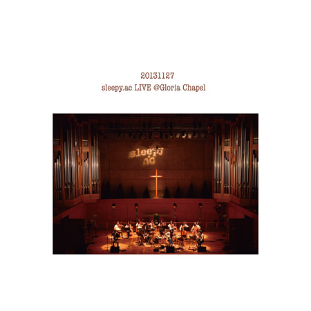 sleepy.ac『LIVE@Gloria Chapel』限定盤ジャケット