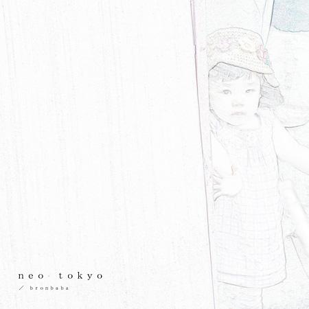 bronbaba『neo tokyo』ジャケット
