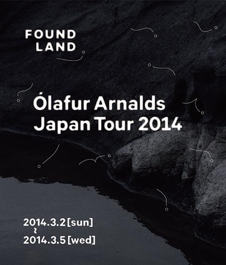『FOUNDLAND feat. Olafur Arnalds』フライヤービジュアル