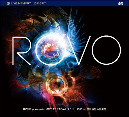 『ROVO presents MDT FESTIVAL 2014 LIVE at 日比谷野音』ジャケット
