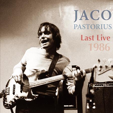 ジャコ・パストリアス『LAST LIVE 1986』ジャケット