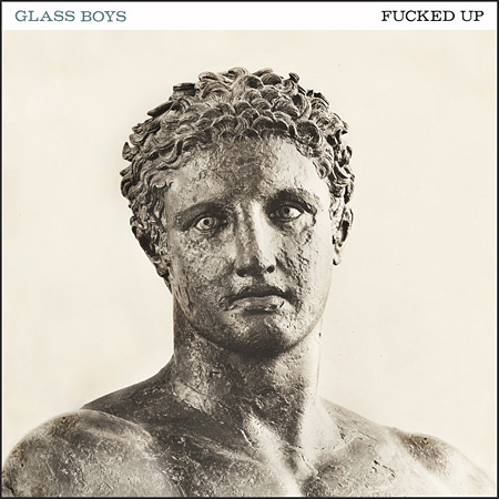 Fucked Up『Glass Boys』ジャケット