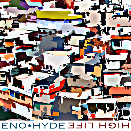 ENO・HYDE『High Life』ジャケット