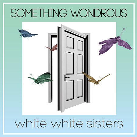 white white sisters『SOMETHING WONDROUS』ジャケット