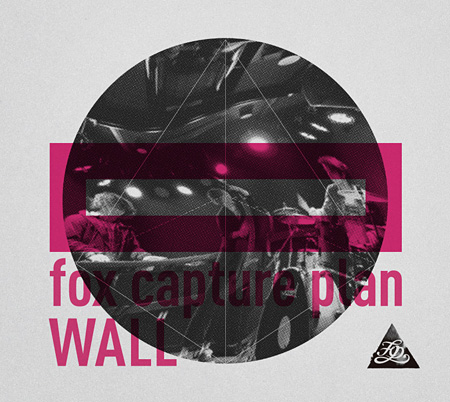 fox capture plan『WALL』ジャケット