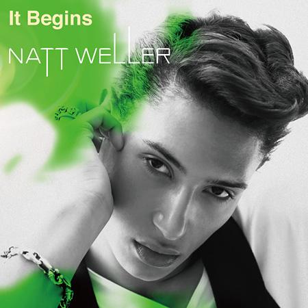 Natt Weller『It Begins』通常盤ジャケット