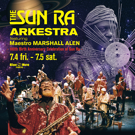 『THE SUN RA ARKESTRA featuring Maestro MARSHALL ALEN - 100th Birth Anniversary Celebration of Sun Ra -』フライヤービジュアル