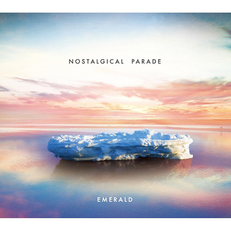 Emerald『Nostalgical Parade』ジャケット