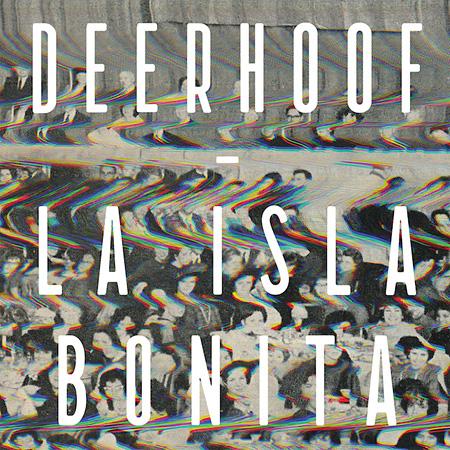 Deerhoof『La Isla Bonita』ジャケット