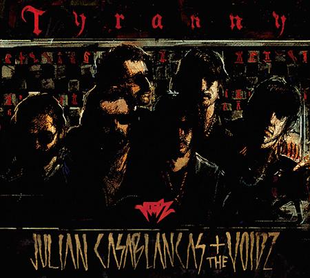 JULIAN CASABLANCAS + THE VOIDZ『Tyranny』ジャケット