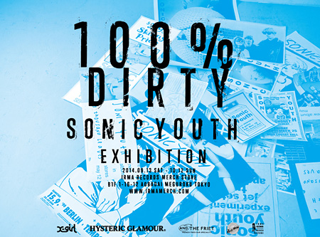 "『SONIC YOUTH ""100% DIRTY"" EXHIBITION』メインビジュアル"