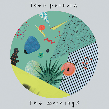 the mornings『idea pattern』ジャケット