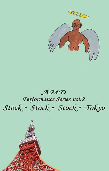 AMD『ストック・ストック・ストック・トウキョウ』チラシ