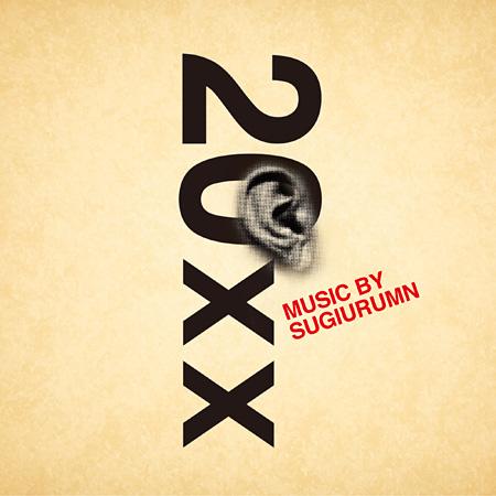 SUGIURUMN『20xx』ジャケット