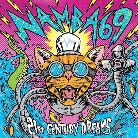 NAMBA69『21st CENTURY DREAMS』ジャケット
