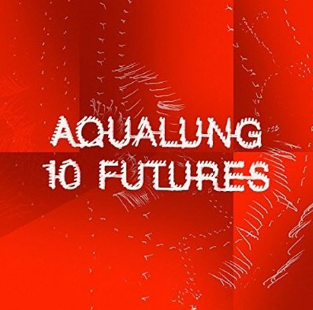 Aqualung『Ten Futures』ジャケット
