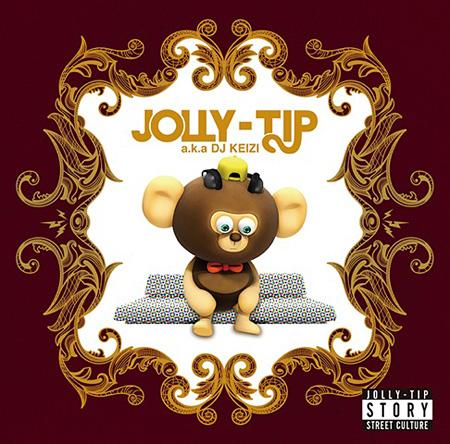 JOLLY-TIP a.k.a. DJ KEIZI『JOLLY-TIP STORY』ジャケット