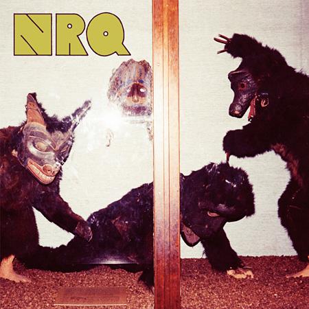 NRQ『ワズ ヒア』ジャケット