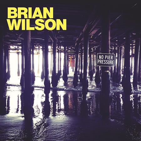 ブライアン・ウィルソン『No Pier Pressure』ジャケット