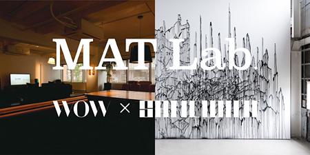 WOW×SANDWICH『MAT Lab.』イメージビジュアル