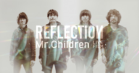 『Mr.Children TOUR 2015 REFLECTION』より