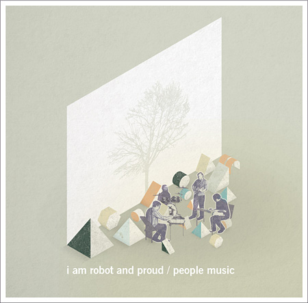 I Am Robot And Proud『People Music』ジャケット