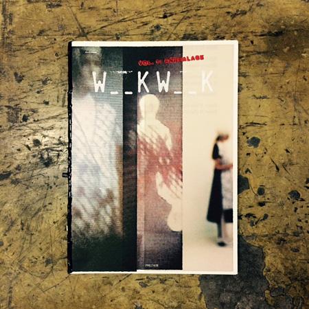 『W _ _ K W _ _ K』創刊号