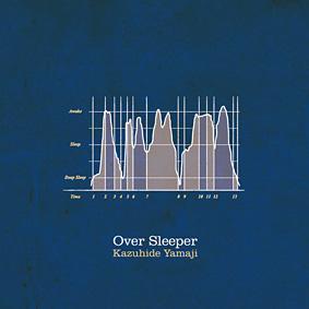 ヤマジカズヒデ『over sleeper』ジャケット