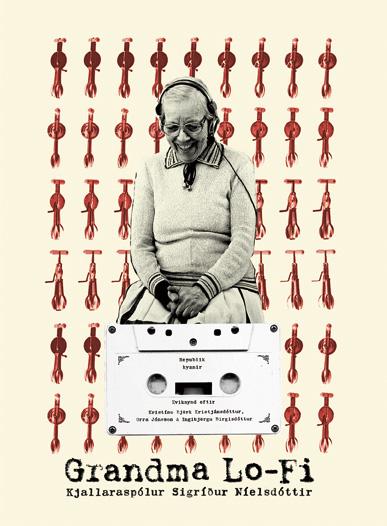 『Grandma Lo-Fi~The Basement Tapes of Sigriour Nielsdottir』ジャケット