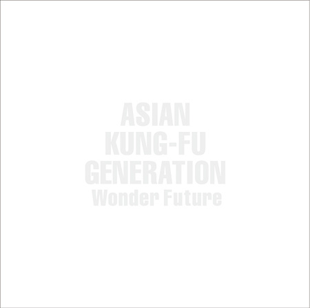 ASIAN KUNG-FU GENERATION『Wonder Future』ジャケット
