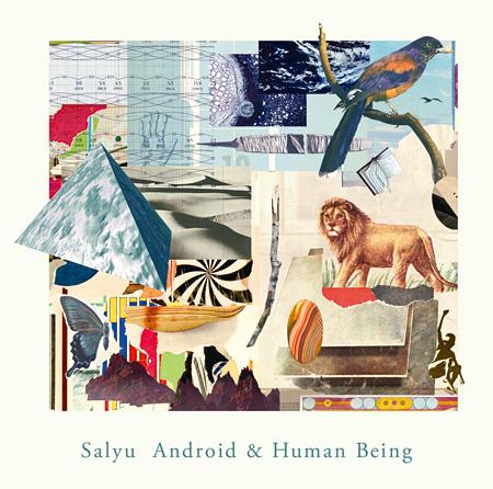 Salyu『Android & Human Being』ジャケット