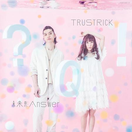 TRUSTRICK『未来形Answer E.P.』Type-Aジャケット