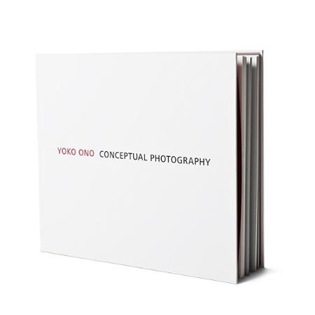 『YOKO ONO CONCEPTUAL PHOTOGRAPHY』