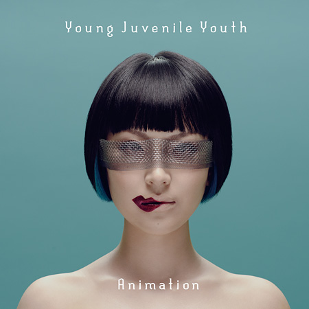 Young Juvenile Youth『Animation』ジャケット