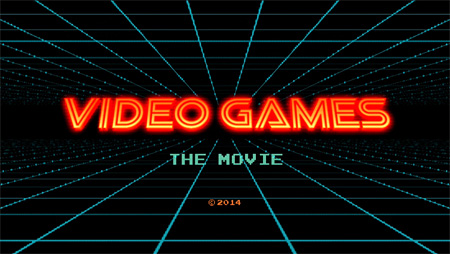 『ビデオゲーム THE MOVIE』 ©2014 Jeremy Snead DBA Mediajuice Studios