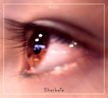 SHERBETS『きれいな血』初回限定盤ジャケット