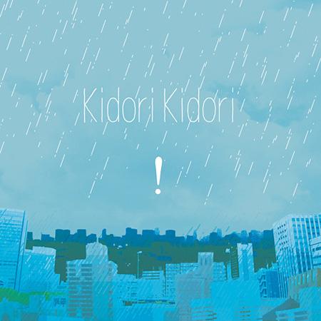 Kidori Kidori『![雨だれ]』ジャケット
