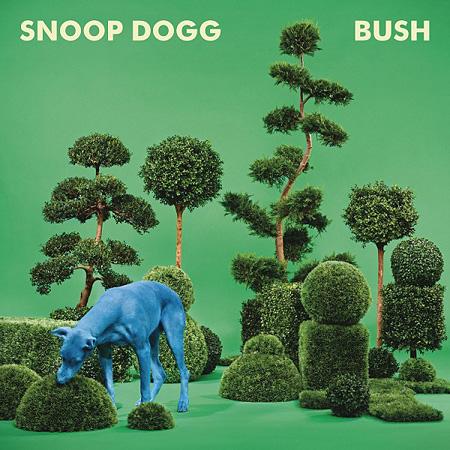 Snoop Dogg『Bush』ジャケット
