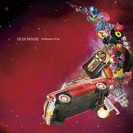 DE DE MOUSE『milkyway drive』ジャケット