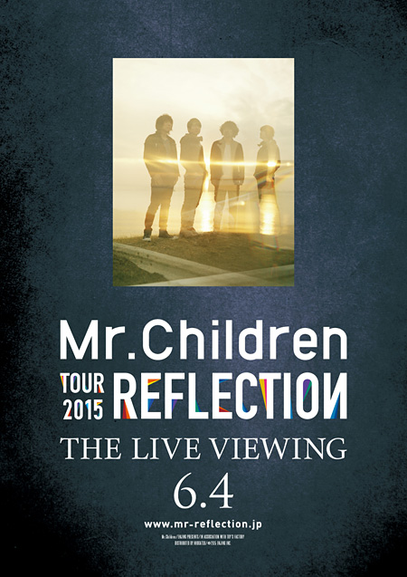 『Mr.Children TOUR 2015 REFLECTION THE LIVE VIEWING』ポスタービジュアル ©2014 ENJING INC.