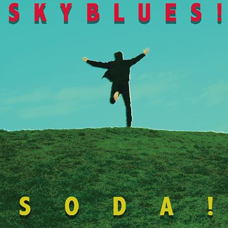 SODA!『SKYBLUES!』ジャケット
