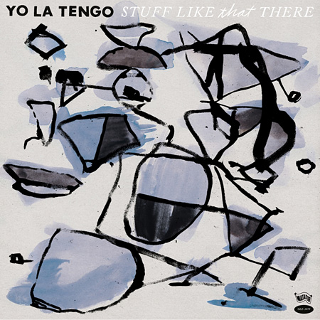 YO LA TENGO『Stuff Like That There』ジャケット